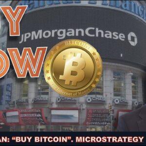 J.P. MORGAN TELLS ITS PRIVATE WEALTH CLIENTS TO BUY BITCOIN. MICROSTRATEGY STOCK DOWN 50%.