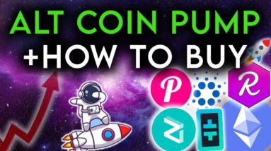 Alt Coins Are Pumping Like Crazy + How to Buy Crypto