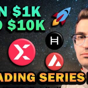 Altcoins I'm Buying! $1k to $10k Trading Series Ep 3