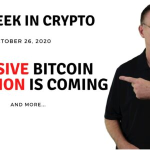 🔴 MASSIVE Bitcoin Adoption is Coming | This Week in Crypto - Oct 26, 2020