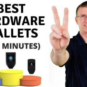 Best Hardware Wallets of 2021 (in 2 minutes)