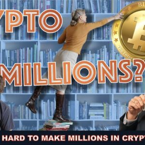 4 STEPS TO MAKE BITCOIN & CRYPTO MILLIONS (SIMPLE BUT NOT EASY) THAT EVEN CEO'S GET WRONG.