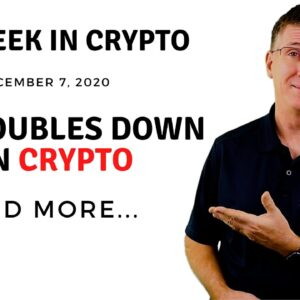 🔴 Visa Doubles Down on Crypto | This Week in Crypto - Dec 7, 2020