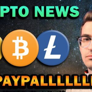 FINALLY... PayPal Crypto Merchant Payments and Chipotle Bitcoin