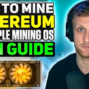 How to Mine Ethereum on SimpleMining OS | 2021 Guide