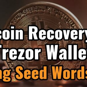 How To Recover Bitcoins in Trezor Hardware Wallet using Seed Words