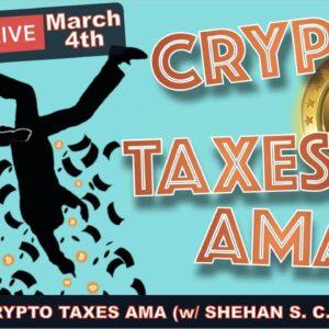LIVE: BITCOIN AND CRYPTO TAXES AMA WITH DAN & SHEHAN CHANDRASEKERA, C.P.A.
