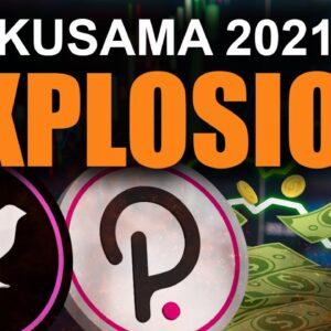 NEXT PolkaDot 10x (Why Kusama Will Explode in 2021)