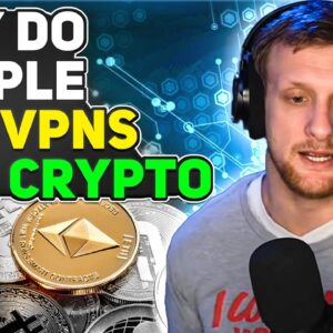 What Are VPNs Used For In Crypto?