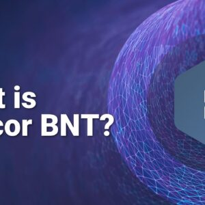 What is Bancor BNT? Bancor Explained