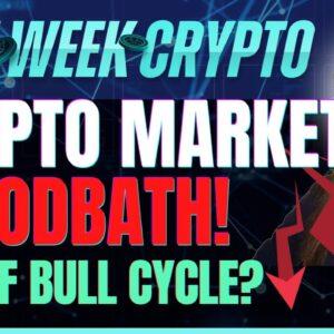 Crypto Market Bloodbath! (End of Bull Cycle?) - Last Week Crypto