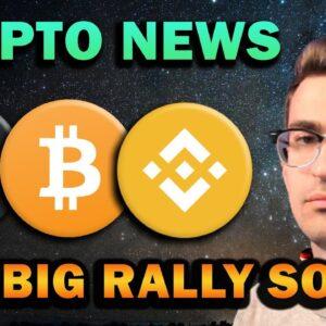 CRYPTO NEWS - Big Rally Coming?