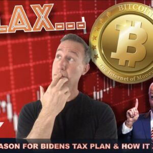 WHY I'M CALM AS CRYPTO MARKET DROPS. (BIDEN TAX PLAN). THE FACTS!