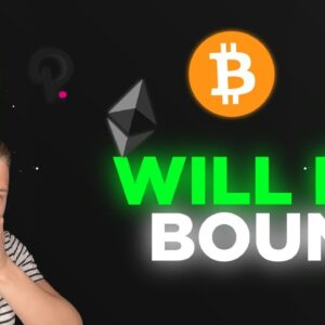 WILL BITCOIN BOUNCE? DON'T PANIC SELL HERE!!!