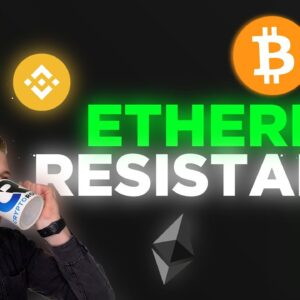 ETHEREUM FINDS RESISTANCE! BUT IS THIS THE TOP?