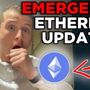 EMERGENCY ETHEREUM UPDATE!!! ETHEREUM HOLDERS MUST SEE THIS!!! ETHEREUM PRICE PREDICTION