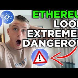 ETHEREUM LOOKS EXTREMELY DANGEROUS!! CARDANO, ETHEREUM & BITCOIN PRICE PREDICTIONS!!
