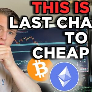 THIS IS YOUR LAST CHANCE TO BUY CHEAP BITCOINS!