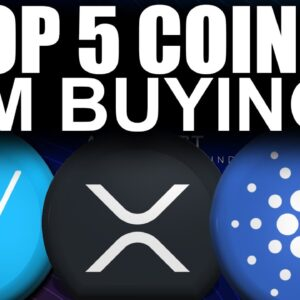 Top 5 Coins I'm BUYING NOW (Best Crypto Gains Ahead)