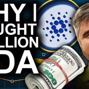 Why I Bought 1 Million ADA (BEST ADA Price Predictions)