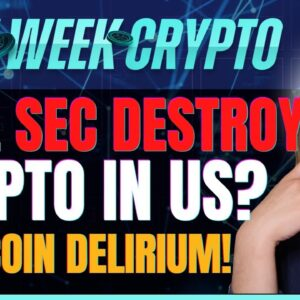 Will SEC Destroy Crypto in US? (DogeCoin Delirium!) - Last Week Crypto