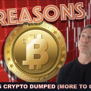BREAKING: 3 REASONS WHY BITCOIN & THE CRYPTO MARKET DUMPED.