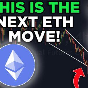 THE NEXT ETHEREUM MOVE REVEALED! ETHEREUM PRICE PREDICTION & ETHEREUM NEWS!