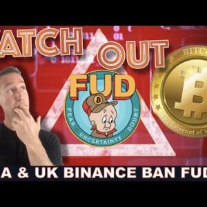 WATCH OUT FOR THIS FUD - INDIA AND UK CRYPTO BANS.