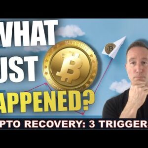3 THINGS THAT TRIGGERED A MINOR CRYPTO RECOVERY. WILL IT LAST?