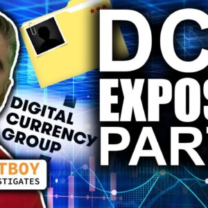 Digital Currency Group Exposed - Pt2 (Power Money Moves in Crypto)