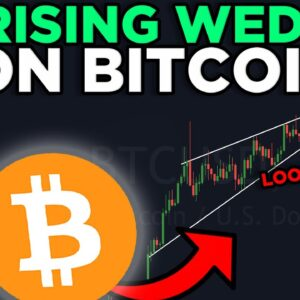 LOOK OUT! RISING WEDGE BITCOIN COULD BE BREAKING DOWN!! BITCOIN UPDATE AFTER THE RECENT CRASH!