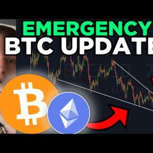 EMERGENCY BITCOIN PRICE UPDATE! ALL HOLDERS MUST WATCH!