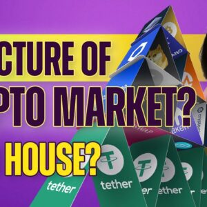 Structure of Crypto Market? (Card House?) - Beginners' Guide