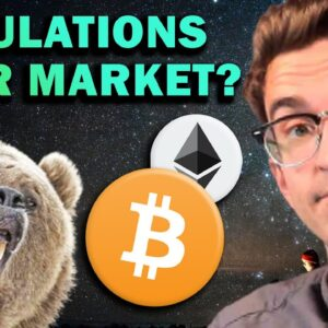Will Crypto Regulations Cause a Bear Market?