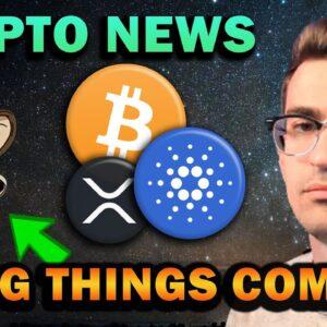 CRYPTO NEWS - CARDANO ADA, RIPPLE XRP, NFT Surge Coming