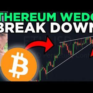 ETHEREUM rising WEDGE BREAKDOWN!!! + ETH Price Target