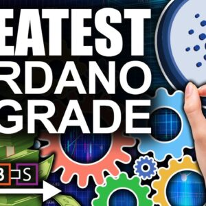 Greatest Cardano Upgrade Of All Time (Huge Announcement For Crypto)