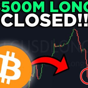 MORE THAN $500 MILLION BITCOIN LONGS ARE CLOSED!! [extreme valuable information!]