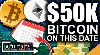 $50,000 Bitcoin On This Date (Top Reason Bull Market Intensifies) | BitBoy Crypto