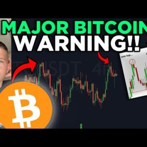 BIGGEST WARNING FOR ALL BITCOIN HOLDERS RIGHT NOW! [bitcoin double top]