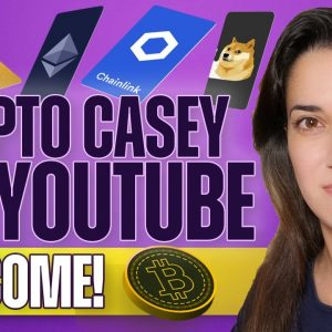 Welcome to Crypto Casey's YouTube (Channel Trailer!)