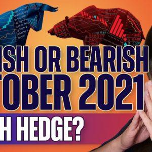 Bullish or Bearish October 2021? (Crash Hedge?) - Last Week Crypto
