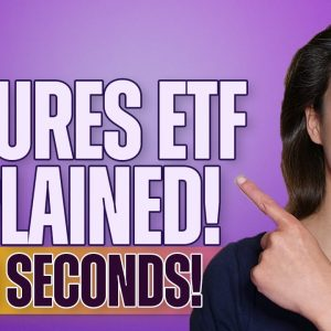 Futures ETF Explained! (In 30 Seconds!) - Beginners' Guide #shorts