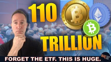 HUGE CRYPTO STORY NOBODY'S COVERING THAT BRINGS IN 100 TRILLION.